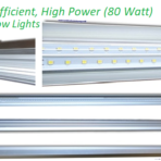 Ultra Efficient, High Power (80 Watt) 4 Foot LED Lights